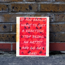 Stop Being an Artist. 2015. Photo-transfer on plywood. 30cm x 20cm.